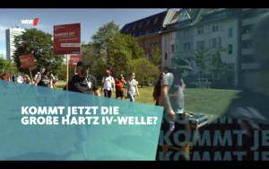 """WDR Beitrag """"Kommt jetzt die Große HARTZ IV-Welle"""""""
